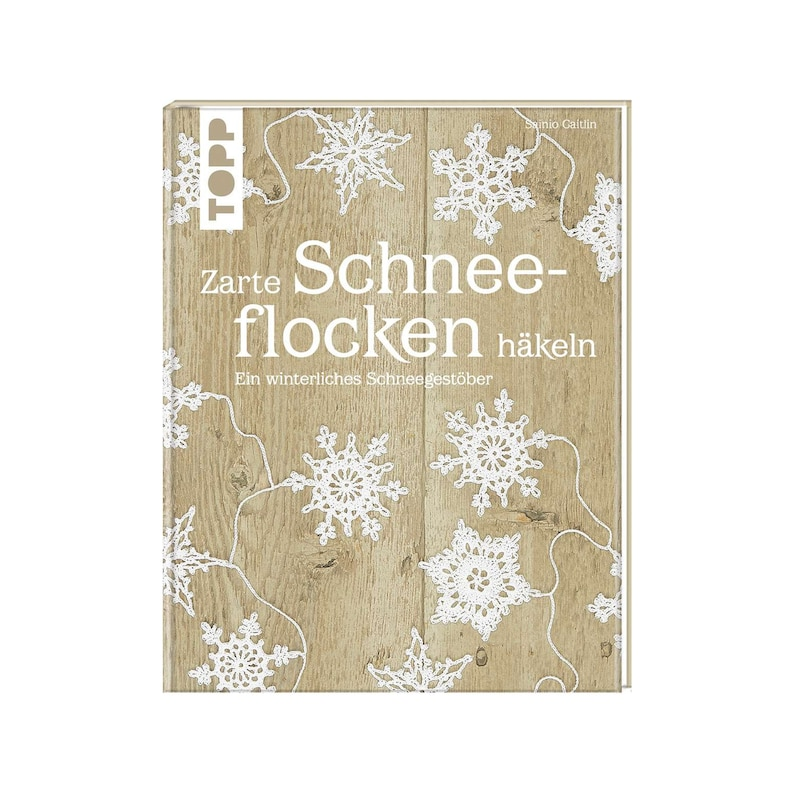 Book in German Language: Zarte Schneeflocken häkeln  Frech image 0
