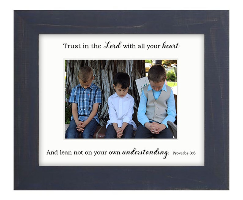 8x10 Frame Proverbs 3:5 Trust in the Lord with all your heart image 0