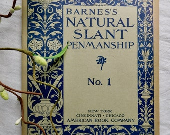 Vintage 1900 - 1901 Barnes's Natural Slant Penmanship No. 1 School Book Soft Cover