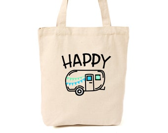 e962628edfed Happy Camper Canvas Tote home is where you park it happy place