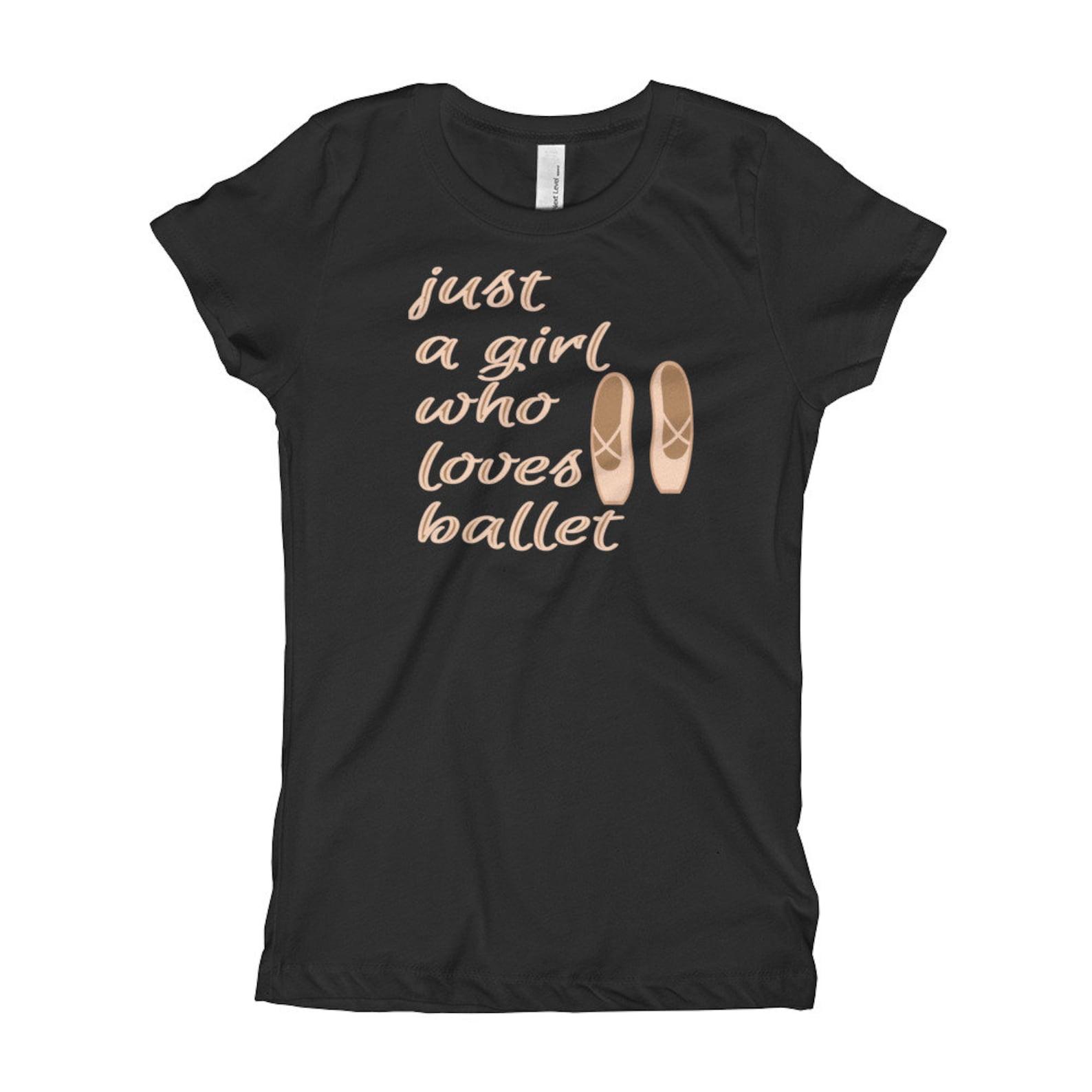 just a girl who loves ballet dancer gift ballet shoes ballerina nutcracker girl's t-shirt
