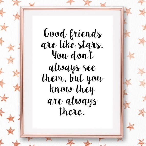Good Friends Are Like Stars Monochrome Quotehome Etsy
