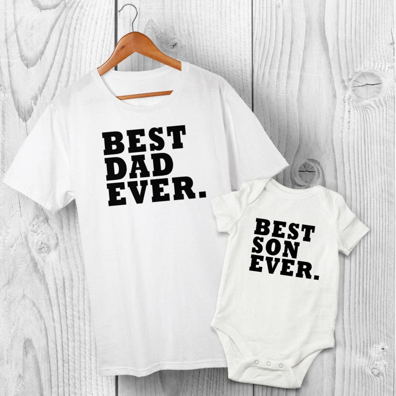 f1c108ac1 Best Dad Ever & Best Son Ever Father Son matching T-shirt   Etsy