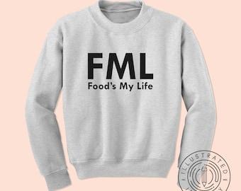 FML Food?s My Life Foodie Food Lover Gift Unisex Hoodie