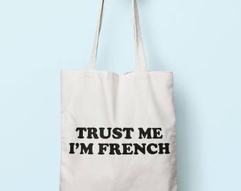 Trust Me I'm French Tote Bag Long Handles TB1799