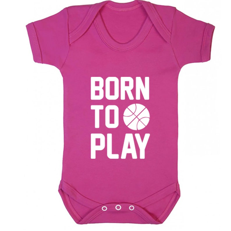 also available in matching adults and childrens sizes K0557 Born To Play Basketball baby vest babygrow