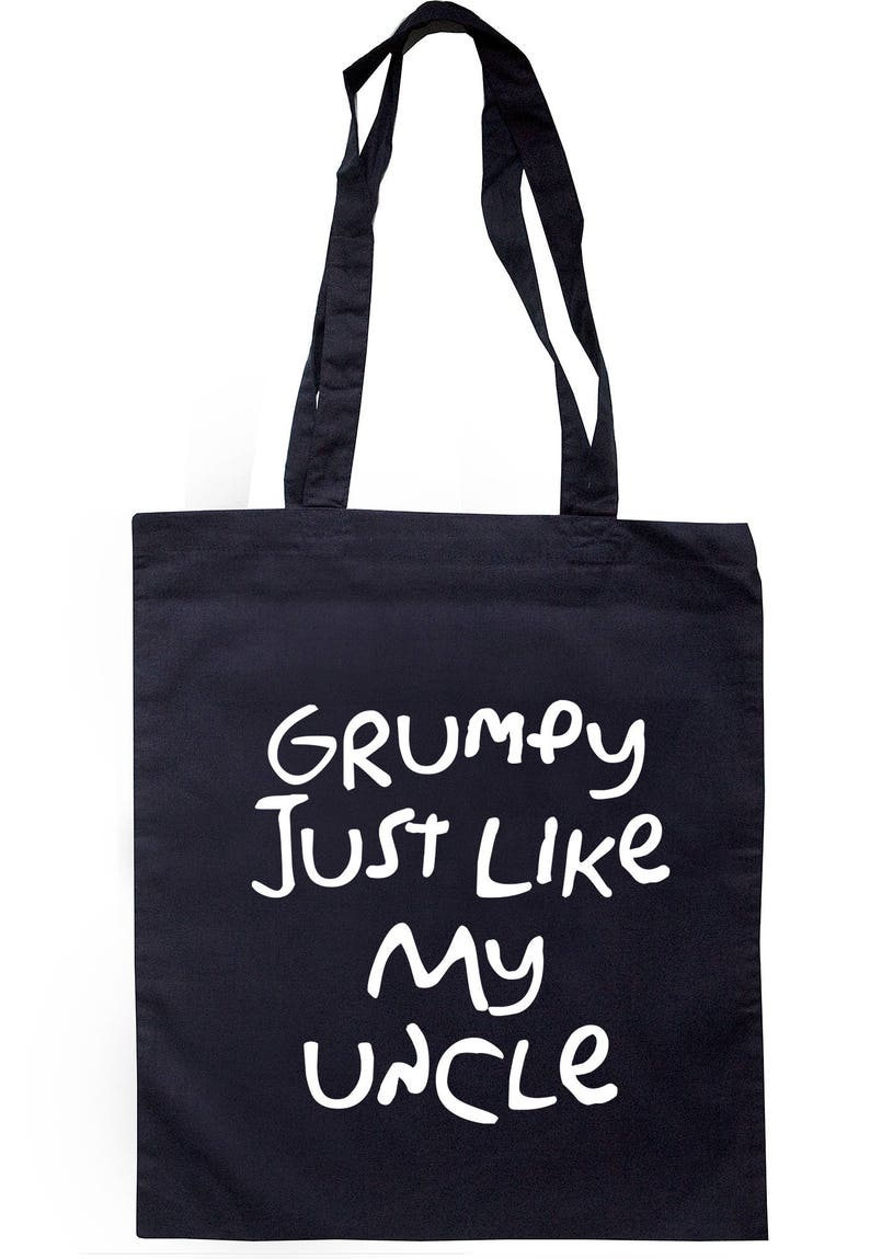 Grumpy Like My Uncle Tote Bag Long Handles TB1203