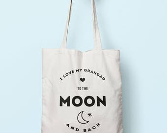 I Love My Grandad To The Moon And Back Tote Bag Long Handles TB0205