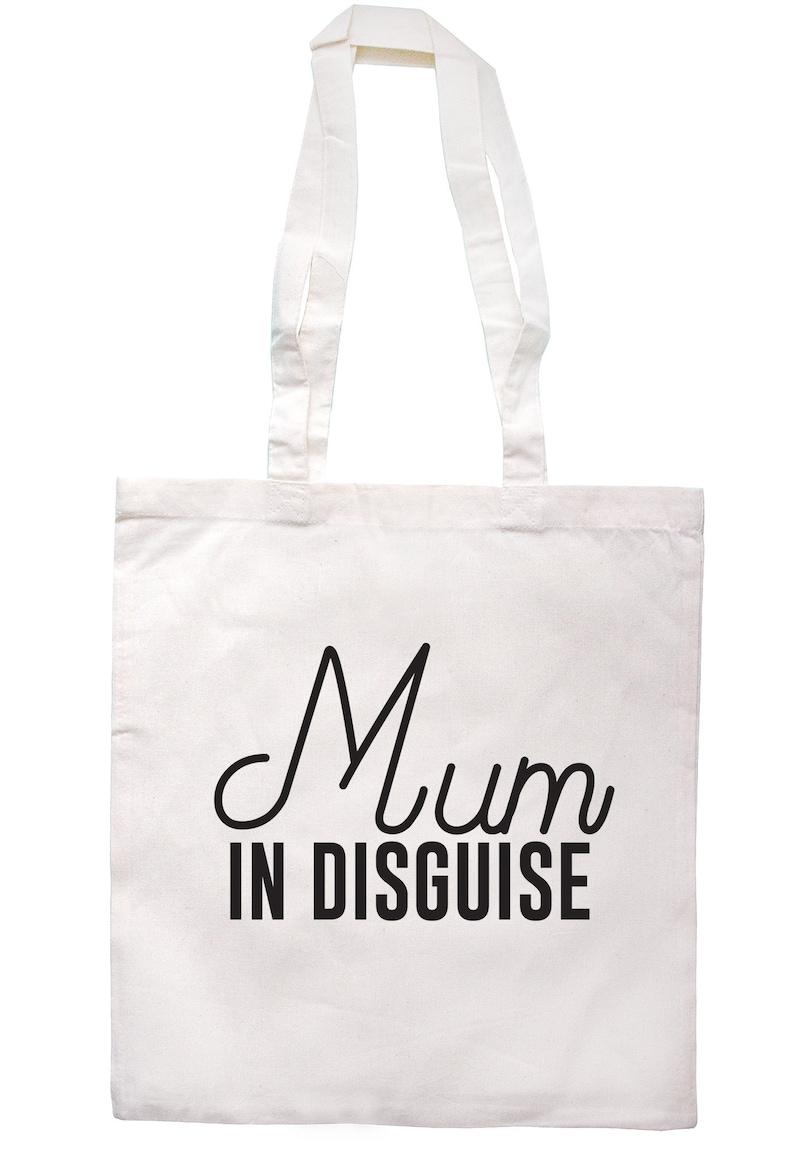 Mum In Disguise Tote Bag Long Handles S0080