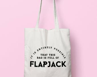 It Is Entirely Possible This Bag Is Full Of Flapjack Tote Bag Long Handles TB1393