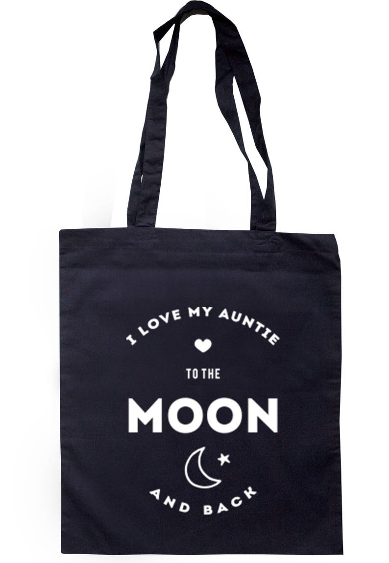 I Love My Auntie To The Moon And Back Tote Bag Long Handles TB0204