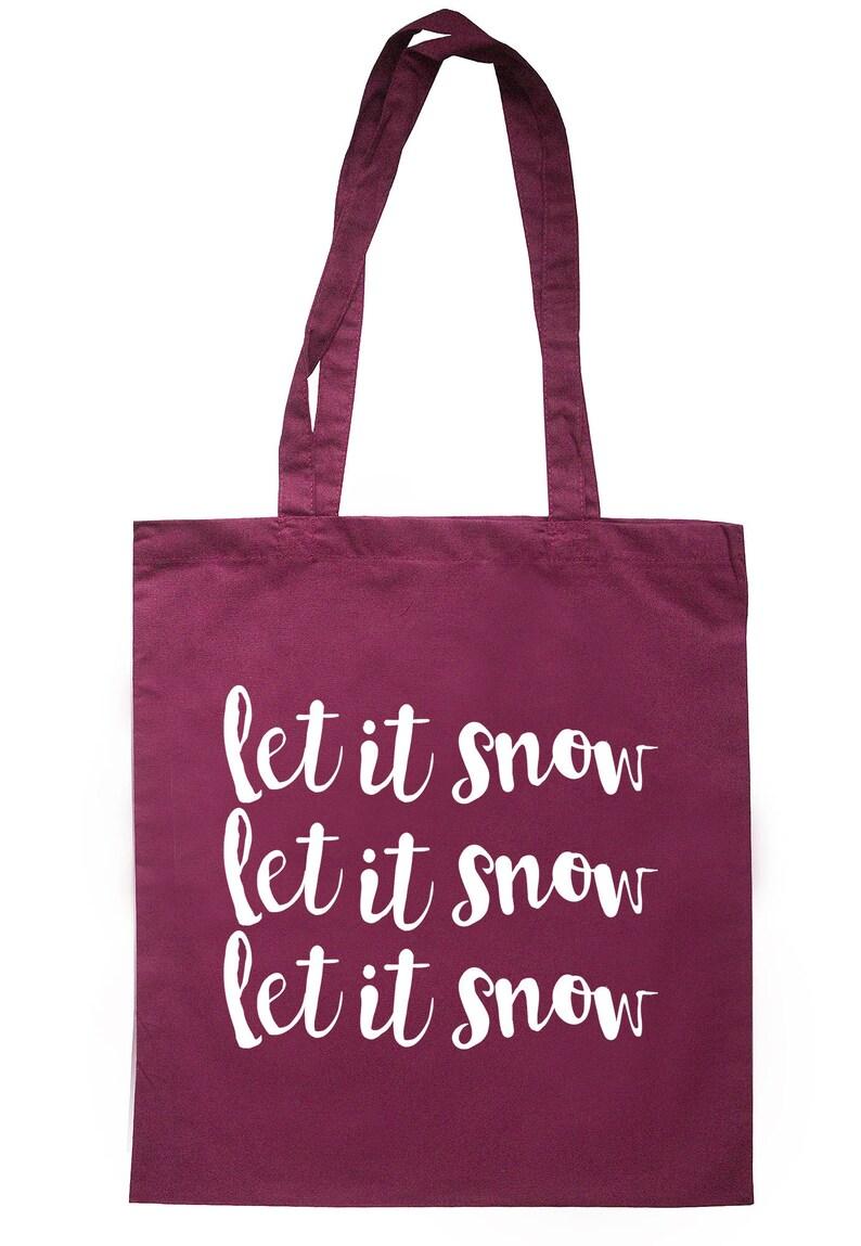 Let It Snow Let It Snow Let It Snow Tote Bag Long Handles TB1142