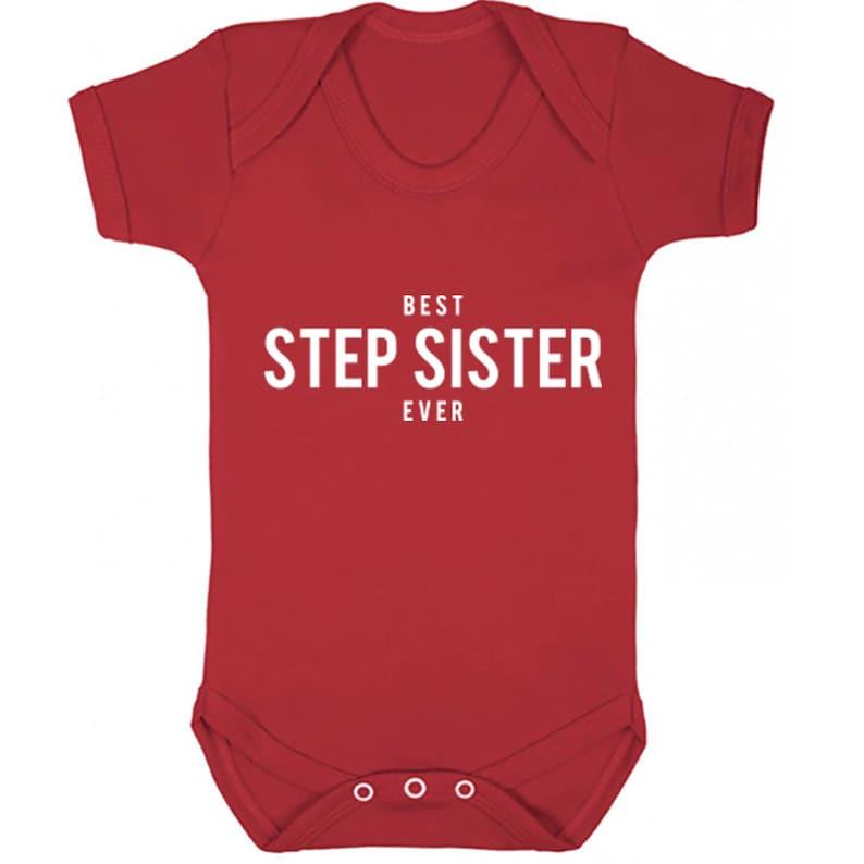 Best Step Sister Ever unisex short sleeve baby vest babygrow K1469