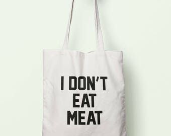 I Don't Eat Meat Tote Bag Long Handles TB0225