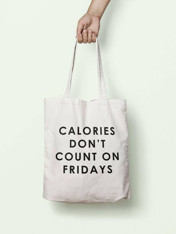 Calories ne comptent pas sur les vendredis sac cabas anses longues TB1688