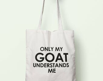 Only My Goat Understands Me Tote Bag Long Handles TB1342