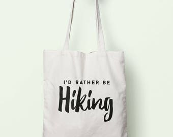 I'd Rather Be Hiking Tote Bag Long Handles TB0164