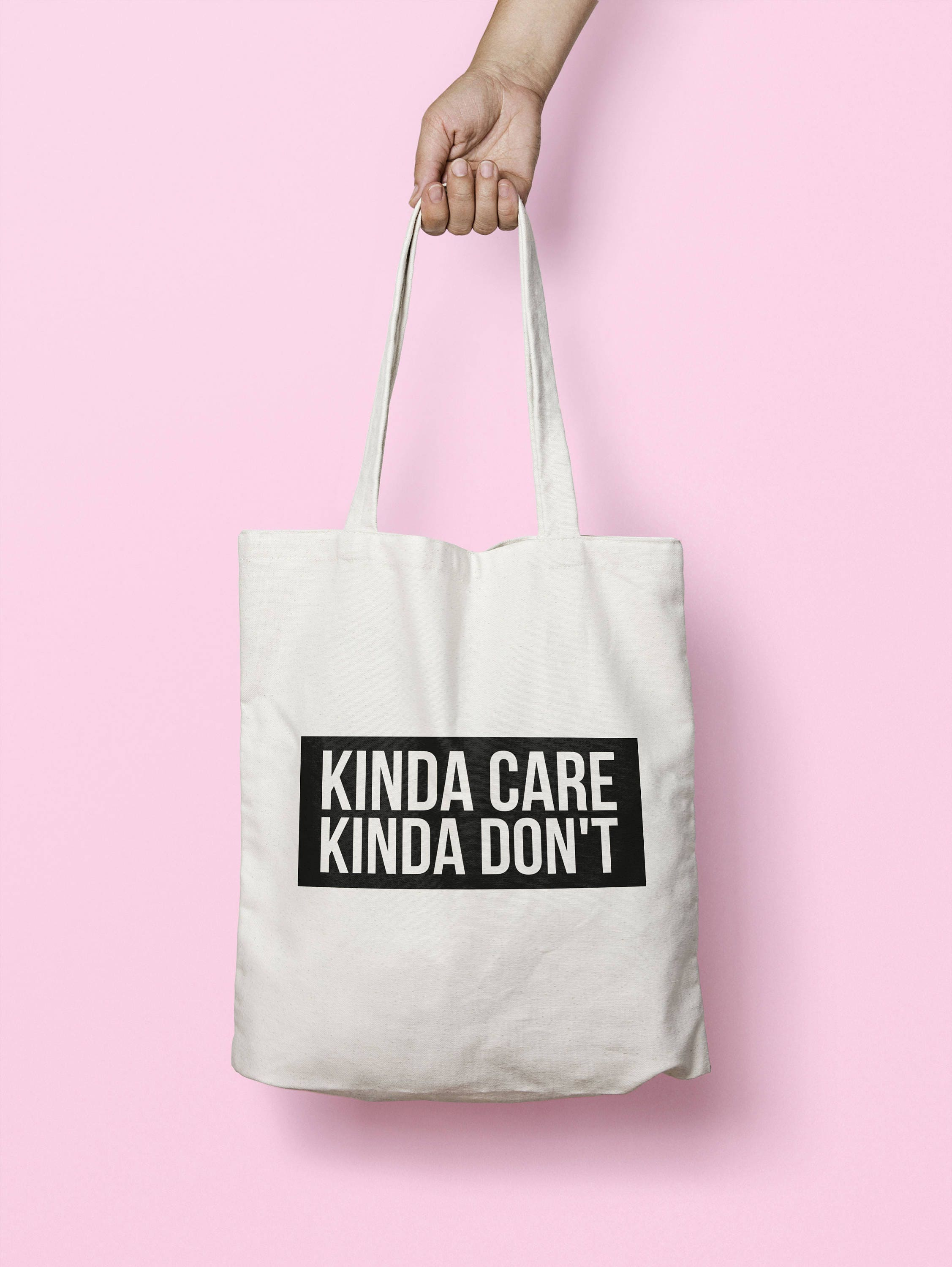 Kinda Care Kinda Don\'t Tote Bag Long Handles TB1674