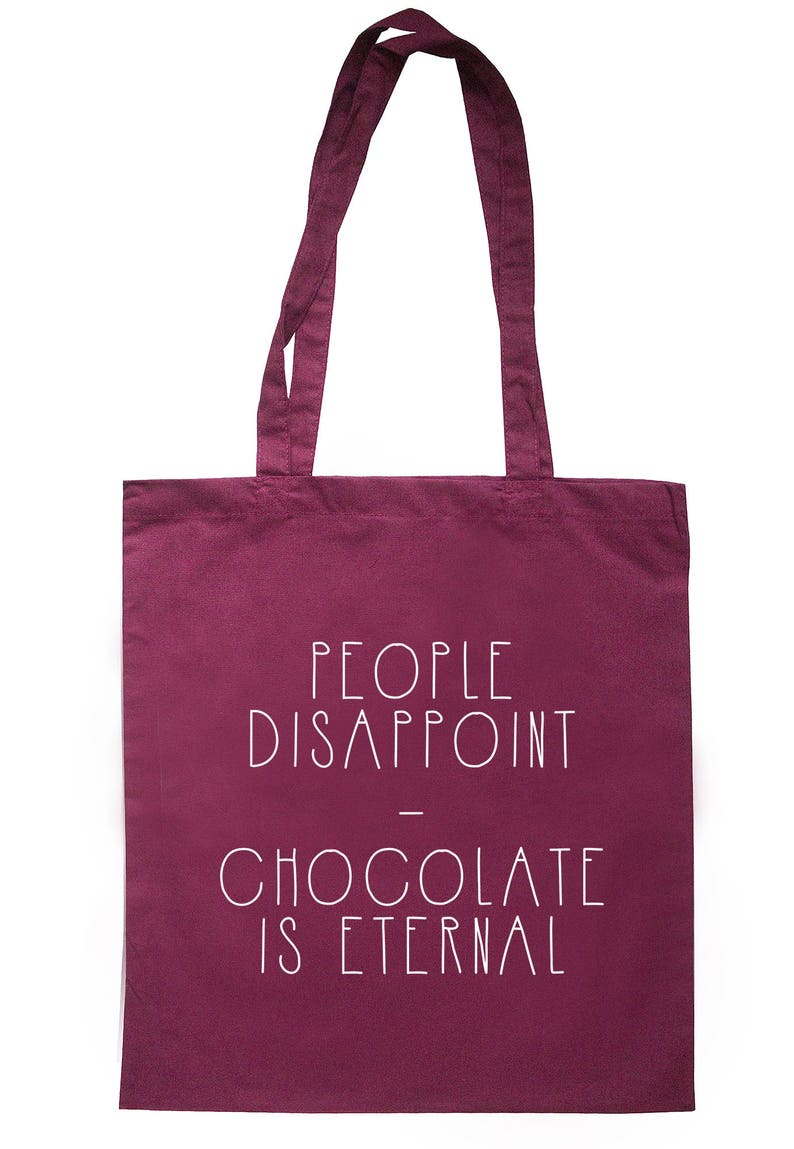 People Disappoint Chocolate Is Eternal Tote Bag Long Handles TB2007