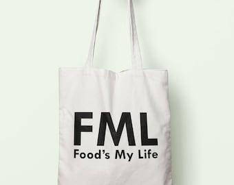 FML Food's My Life Tote Bag Long Handles TB1170