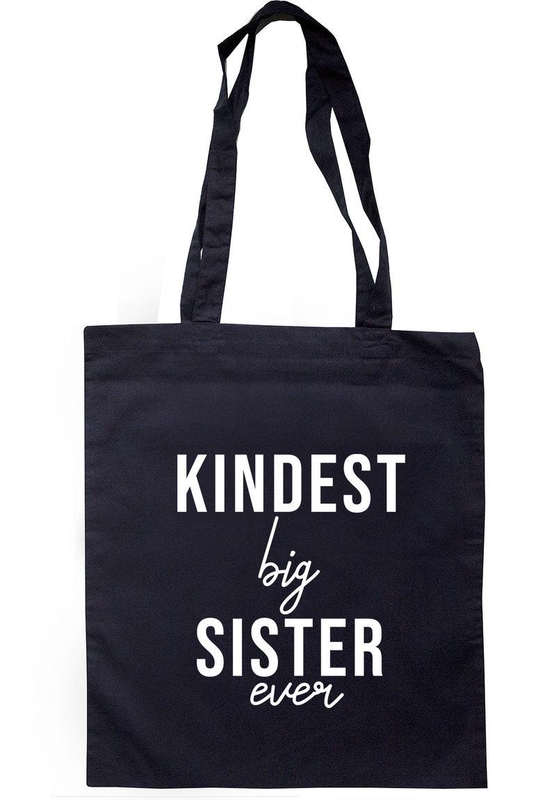 Kindest Big Sister Ever Tote Bag Long Handles S0513