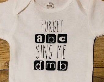 76811e420 Forget abc sing me dmb baby body suit/ dave matthews band bodysuit/ dave  matthews band pajamas/dmb inspired/ henhousevinyl