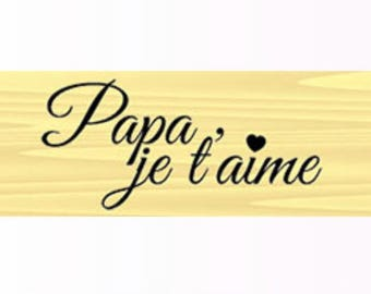 I love you wood stamp - Dad - 4.5 x 1.8 cm rubber