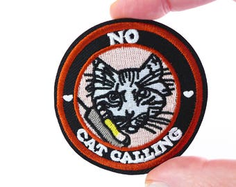 No Cat Calling Feminist Patch for Jacket, Me Too, Sexual Harrasment, Cat Call Embroidered Iron On Patch