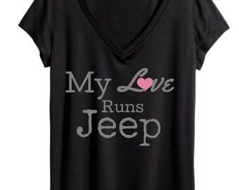 """Womens v-neck tee """"my love runs Jeep"""""""
