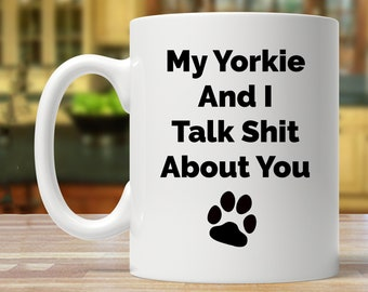 yorkie gift, yorkie gifts for women, yorkie gift for men, yorkie lover gift, funny yorkie mug, yorkie gift ideas, yorkie cup