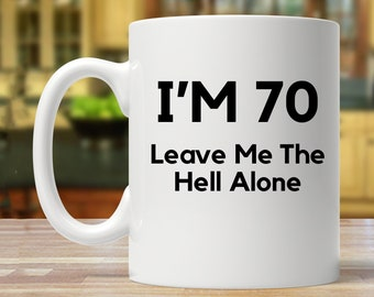 70th Birthday Party Gift Ideas Mug Funny 70 Year Old Seventy Years Mugs