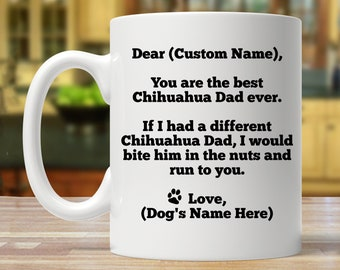 chihuahua dad, chihuahua gift, personalized chihuahua gift, custom chihuahua gift, chihuahua mug, chihuahua gifts, chihuahua daddy,chihuahua