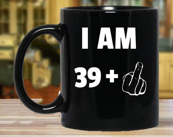 40th Birthday Gift Gifts For Women And Men Mug Funny 40 Year Old Forty Party Mugs Years