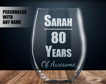 Personalized 80th Birthday Gift Wine Glass Party Present 80 Year Old