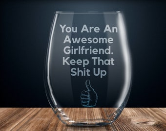 Girlfriend Gift Funny For Ideas Birthday Present Etched Stemless Wine Glass Her