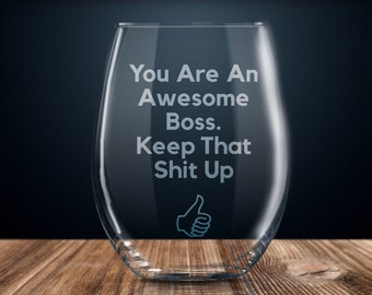 Boss Gift Funny For Ideas Birthday Present Etched Stemless Wine Glass Her Engraved Thank You Gifts