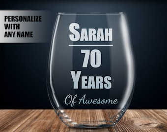 Personalized 70th Birthday Gift Wine Glass Party Present 70 Year Old