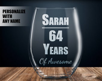Personalized 64th Birthday Gift Wine Glass Party Present 64 Year Old