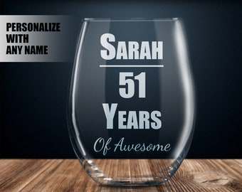 Personalized 51st Birthday Gift Wine Glass Party Present 51 Year Old