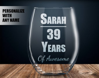 Personalized 39th Birthday Gift Wine Glass Party Present 39 Year Old