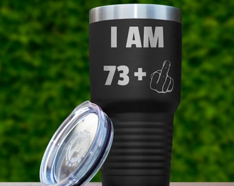 74th Birthday Gift For Men Women Funny Ideas Gifts Him Her 74 Years Old Bday Tumbler Seventy Four
