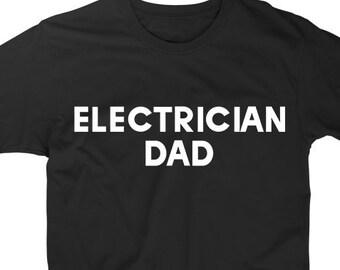 6eadd282 electrician dad, electrician dad shirt, electrician dad tshirt, electrician  gift, fathers day, electrician father, electrician t-shirt