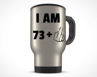 74th Birthday Gift For Women Men Travel Mug Party 74 Year Old Ideas Him Her Bday Present
