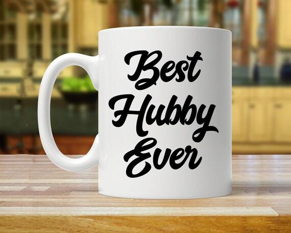 Best Hubby Ever Mug Gift For Mugs