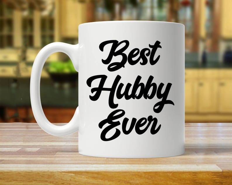 Best Hubby Ever Mug Gift For Mugs Gifts