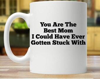 funny mom gifts, funny mom mug, mothers day mug, mom gift, mom mug, mom mugs, funny mom coffee cup, mug for mom, mom coffee mugs, mother mug