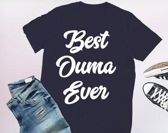 ouma shirt, ouma, ouma tshirt, best ouma ever, ouma t shirt, best ouma, ouma gift, ouma shirts, gift for ouma, ouma gifts, ouma present
