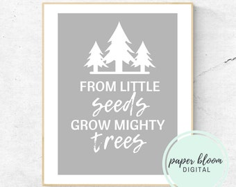 Instant Download From Small Seeds Grow Mighty Trees Printable Wall Art Nursery Decor Tree Playroom Art DIGITAL DOWNLOAD Positive Art
