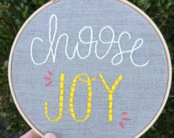 Choose Joy Embroidery Hoop