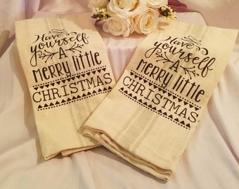 """Towel Christmas """"Have Yourself  A Merry Little Christmas"""" Kitchen Towel,  Linen Tea Towel, Christmas Tea Towel, Decorative Towel"""